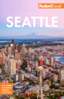 Fodor's Seattle (Full-Color Travel Guide) Cover Image