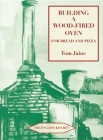 Building a Wood-Fired Oven for Bread and Pizza (English Kitchen) Cover Image