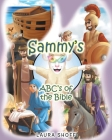Sammy's ABC's of the Bible Cover Image