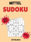 Mittel Sudoku Rätselbuch: Gehirn Spiele Aktivität Buch für Erwachsene, mittelschwere Sudoku-Rätsel für Erwachsene, Medium Sudoku Buch, Aktivität Cover Image