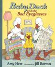 Baby Duck and the Bad Eyeglasses Cover Image