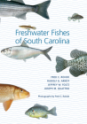 Freshwater Fishes of South Carolina (Belle W. Baruch Library in Marine Science) Cover Image