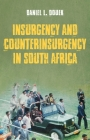 Insurgency and Counterinsurgency in South Africa Cover Image