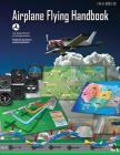 Airplane Flying Handbook (FAA-H-8083-3B - 2016) Cover Image