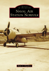 Naval Air Station Norfolk (Images of Aviation) Cover Image