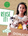 Reuse It! (Saving Our Planet) Cover Image