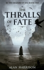 The Thralls of Fate Cover Image