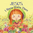 Jesus, I Know You're There Cover Image