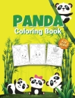 Panda Coloring Book for Kids: Wonderful Panda Activity Book for Kids, Boys and Girls, Great Animals Coloring Book with Panda Coloring for Whole Fami Cover Image