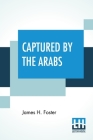 Captured By The Arabs Cover Image