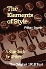 The Elements of Style: A Style Guide for Writers Cover Image