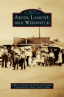 Arvin, Lamont, and Weedpatch (Images of America (Arcadia Publishing)) Cover Image