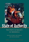 State of Authority: State in Society in Indonesia (Cornell University Studies on Southeast Asia Paper) Cover Image