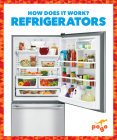 Refrigerators (How Does It Work?) Cover Image