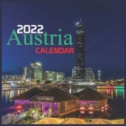 CALENDAR 2022 Austria: Official Austria Calendar 2022, 12 Months, Squire calendar 2022, Monthly Planner Cover Image