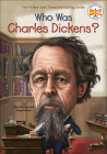 Who Was Charles Dickens? (Who Was...?) Cover Image
