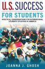 U.S. Success for Students: Practical Considerations for International Students Studying in America Cover Image