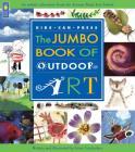 The Jumbo Book of Outdoor Art (Jumbo Books) Cover Image