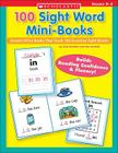 100 Sight Word Mini-Books: Instant Fill-in Mini-Books That Teach 100 Essential Sight Words Cover Image