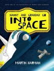 Nanny and Grandad go into Space: The Adventures of Nanny and Grandad Cover Image
