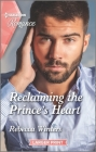 Reclaiming the Prince's Heart Cover Image