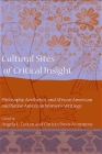 Cultural Sites of Critical Insight: Philosophy, Aesthetics, and African American and Native American Women's Writings Cover Image