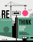Rethink Design Guide: Architecture for a Post-Pandemic World Cover Image