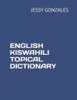 English Kiswahili Topical Dictionary Cover Image
