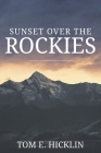 Sunset Over the Rockies Cover Image