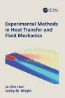 Experimental Methods in Heat Transfer and Fluid Mechanics Cover Image