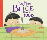 No More Beige Food Cover Image