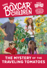 The Mystery of the Traveling Tomatoes (The Boxcar Children Mysteries #117) Cover Image
