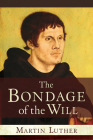 Bondage of the Will Cover Image