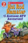 Hot Rod Hamster and the Awesome ATV Adventure! Cover Image