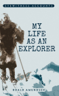 Eyewitness Accounts My Life as an Explorer Cover Image