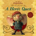 The Tale of Despereaux Movie Tie-In Storybook: A Hero's Quest Cover Image