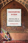 Couchsurfing in Iran: Revealing a Hidden World Cover Image