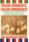 Italian Emigrants, Italian Immigrants: The Labella Family of Avigliano, Potenza, Basilicata, Italy and Port Chester, New York, United States of Americ Cover Image