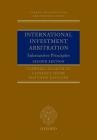 International Investment Arbitration: Substantive Principles (Oxford International Arbitration) Cover Image
