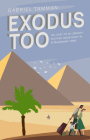 Exodus Too: The Story of an Ordinary Egyptian Jewish Family in Extraordinary Times  Cover Image
