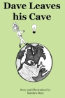 Dave Leaves his Cave Cover Image