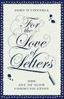 For the Love of Letters: The Joy of Slow Communication Cover Image