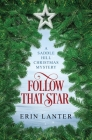 Follow That Star: A Saddle Hill Christmas Mystery Cover Image