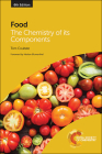 Food: The Chemistry of Its Components Cover Image