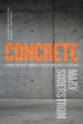 Concrete: From Ancient Origins to a Problematic Future Cover Image