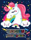 Unicorn Coloring Book vol.1: Magical Unicorn Coloring Book for Girls, Boys (Unicorn Gifts for Kids) Cover Image