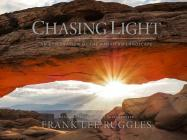Chasing Light: An Exploration of the American Landscape Cover Image