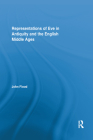 Representations of Eve in Antiquity and the English Middle Ages (Routledge Studies in Medieval Religion and Culture) Cover Image