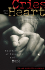 Cries from the Heart: Stories of Struggle and Hope Cover Image