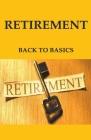 Retirement: Back to Basics Cover Image